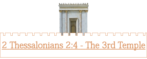 Temple with the words 2 Thessalonians 2:4 - The 3rd Temple